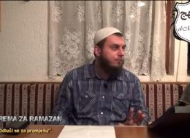 Priprema za ramazan –  4.dio – Odluči se za promjenu