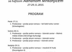 Seminar u Malmeu 27-29/11 sa hfz. Adnan Mrkonjic i prof. Adnan Nisic