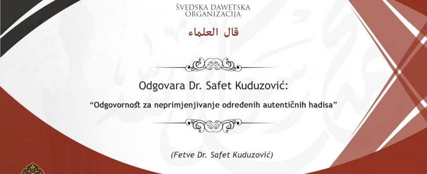 Odgovornost za neprimjenjivanje određenih autentičnih hadisa – Dr. Safet Kuduzović
