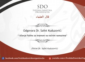 5 Učenje Fatihe za imamom na noćnim namazima – Dr Safet Kuduzović