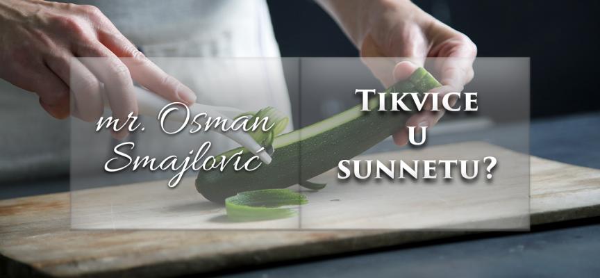 Tikvice u sunnetu? | mr. Osman Smajlović ᴴᴰ┇