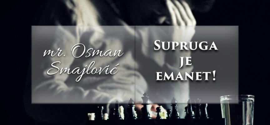 Supruga je emanet! | mr. Osman Smajlović ᴴᴰ┇