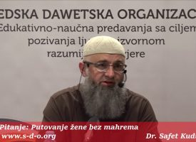 Putovanje žene bez mahrema? – dr. Safet Kuduzović