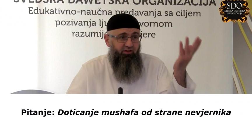 Doticanje mushafa od strane nevjernika? (Iz knjige 'Fetve' – dr. Safet Kuduzović)