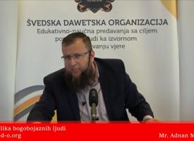 Prva odlika bogobojaznih ljudi – Mr Adnan Mrkonjić