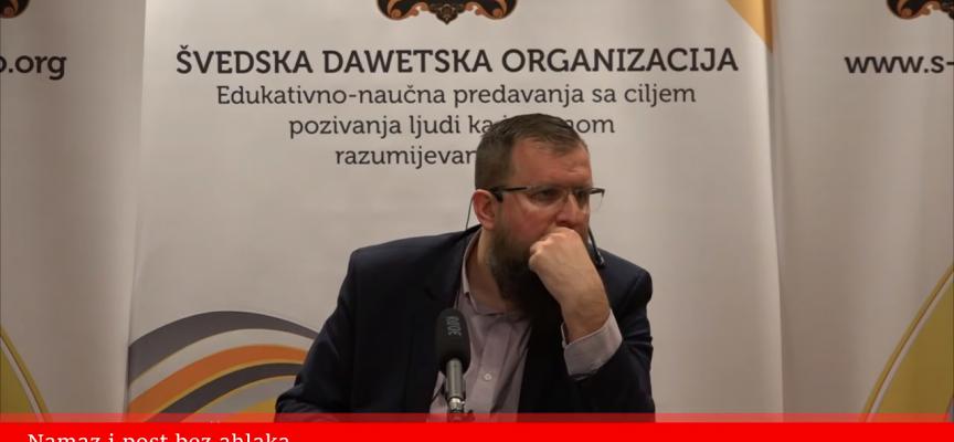 Namaz i post bez ahlaka? – mr. Adnan Mrkonjić