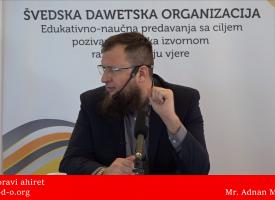 Ne zaboravi ahiret! – mr. Adnan Mrkonjić