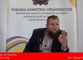 Odricanje od luksuza… – mr. Adnan Mrkonjić