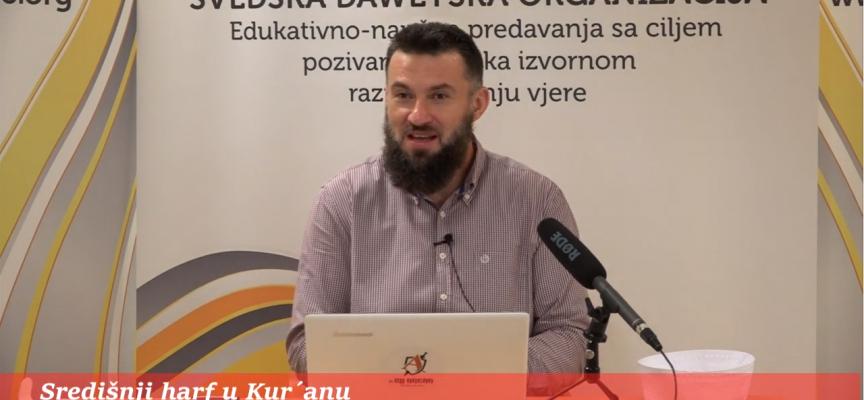 Središnji harf u Kur'anu! – hfz. Almir Kapić