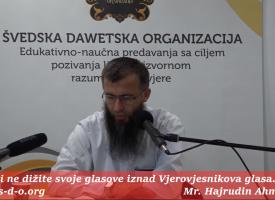 Dizanje glasa iznad islama… – mr. Hajrudin Ahmetović