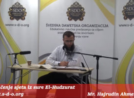 Tumačenje ajeta iz sure El-Hudžurat – mr. Hajrudin Ahmetović