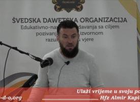 Hfz Almir Kapić – Ulaži vrijeme u svoju porodicu