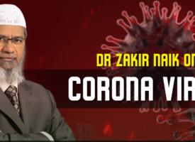 DR. ZAKIR NAIK O KORONAVIRUSU