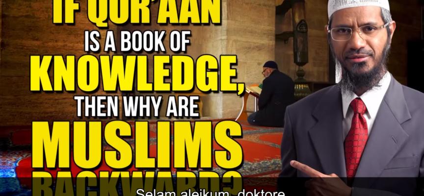 ZAŠTO SU MUSLIMANI ZAOSTALI? | Dr. Zakir Naik