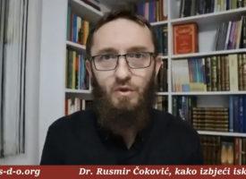 Kako izbjeći iskušenja – Dr Rusmir Čoković