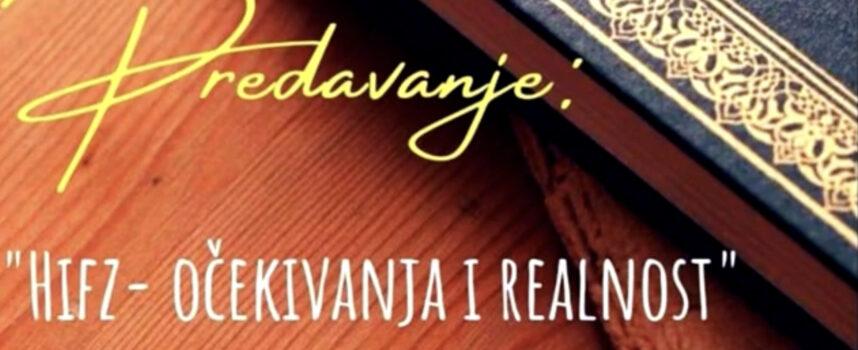 Hifz – Očekivanja i realnost – Mr Edis Selmanović (Bistri Izvor)