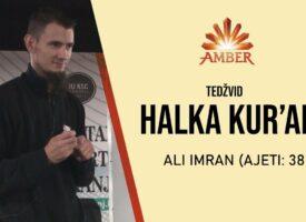 HALKA KUR'ANA (Ali Imran: 38-70.) | Amar Gadžun