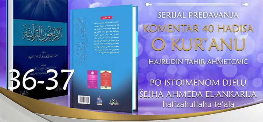 36-37 Komentar 40 hadisa o Kur'anu