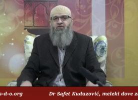 Meleki dove za tebe – Dr Safet Kuduzović