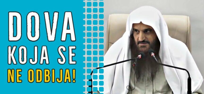 OVA DOVA (MOLITVA) SE NE ODBIJA! | Dr. Abdurrezzak El-Bedr