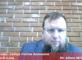 Plan za ahiret (zadnja trećina ramazana) – Hfz Adnan Mrkonjić