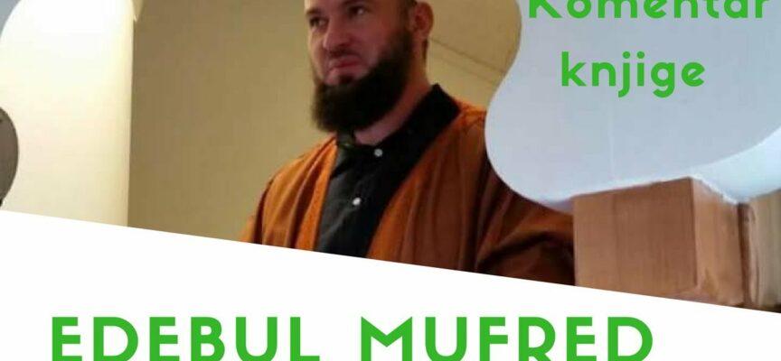 Komentar knjige Edebul Mufred 2. dio | Hafiz Almir Kapić |