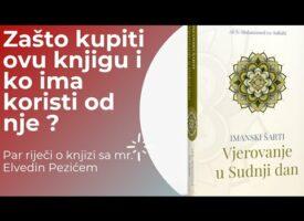 """Knjiga """"Vjerovanje u Sudnji dan"""" – Mr. Elvedin Pezić"""